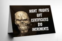 night frights gift certificates 10 dollar increments